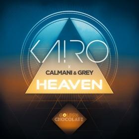 KA!RO X CALMANI & GREY - HEAVEN
